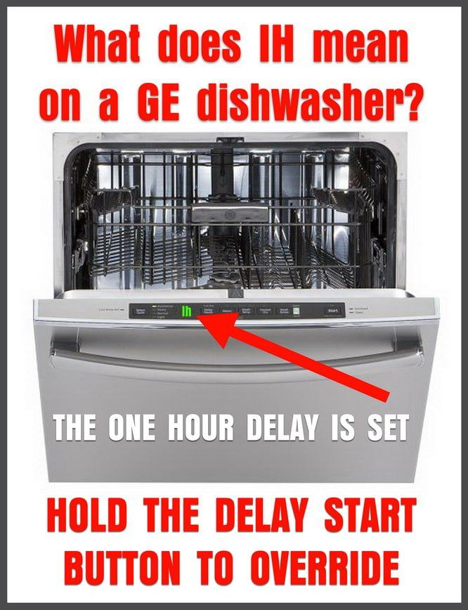 Ge Profile Dishwasher Shows Code 1h Will Not Start Ge Profile Dishwasher Ge Dishwasher Dishwasher
