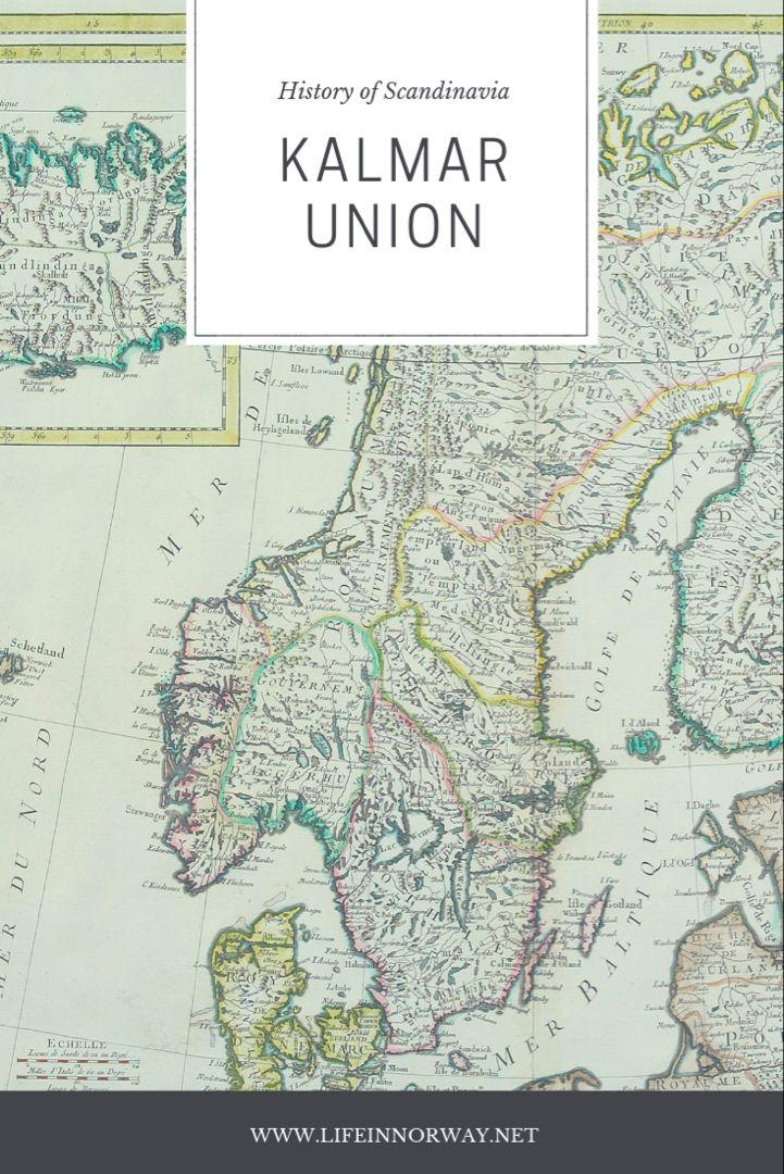 The History Of Scandinavia S Kalmar Union Kalmar History Of Norway Scandinavia