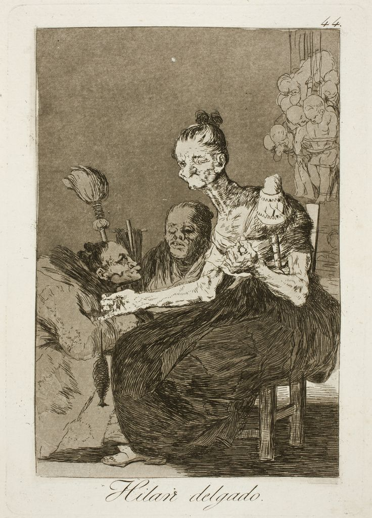 "Francisco de Goya: ""Hilan delgado"". Serie ""Los caprichos"" [44]. Etching, aquatint, drypoint and burin on paper, 215 x 151 mm, 1797-99. Museo Nacional del Prado, Madrid, Spain"