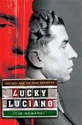 ... Agency :: Book :: Lucky Luciano: The Real and the Fake GangsterFake Gangsters, Book Worth, The Real, Dunn Book, Life Gangsters, Gangsters Movie, Tim Newark, Lucky Luciano, Book Auguste