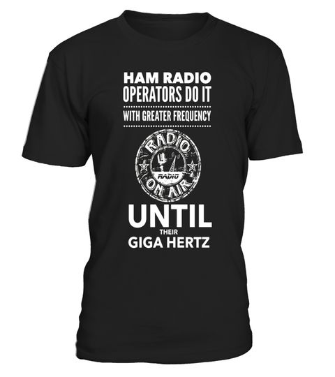 """# Ham Radio Operators Frequency Giga Hertz TShirt Retro Top .  Special Offer, not available in shops      Comes in a variety of styles and colours      Buy yours now before it is too late!      Secured payment via Visa / Mastercard / Amex / PayPal      How to place an order            Choose the model from the drop-down menu      Click on """"Buy it now""""      Choose the size and the quantity      Add your delivery address and bank details      And that's it!      Tags: I love Ham Radio, on FM…"""