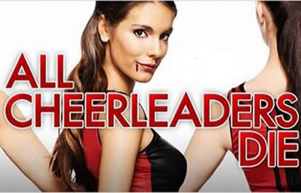 All Cheerleaders Die - The horror comedy that kicked off the Midnight Madness section of 2013' Toronto International Film Festival. All Cheerleaders Die follows a rebellious outsider (Caitlin Stasey) who joins the cheerleading squad, much to the dismay of her ex-girlfriend (Sianoa Smit-McPhee), who happens to be into witchcraft.