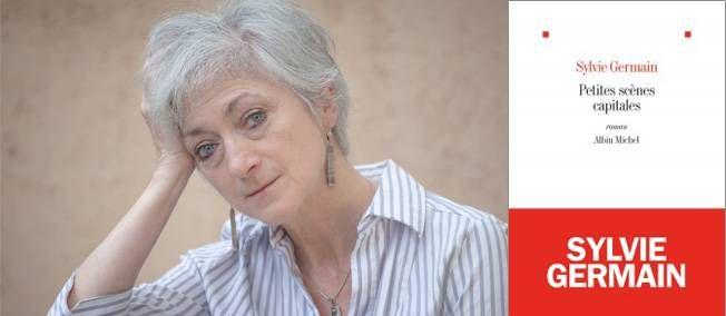 """Rentrée littéraire 2013 - """"Petites scènes capitales"""" Chaque jour, Le Point.fr vous fait découvrir le meilleur de la rentrée littéraire. Aujourd'hui, """"Petites scènes capitales"""" de Sylvie Germain."""