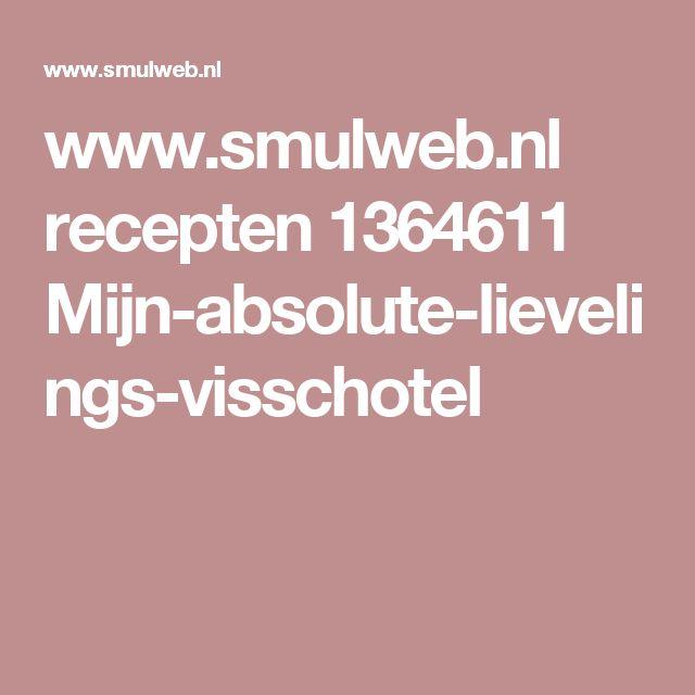 www.smulweb.nl recepten 1364611 Mijn-absolute-lievelings-visschotel