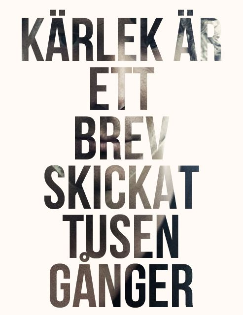 Håkan Hellström. Kärlek är ett brev skickat tusen gånger