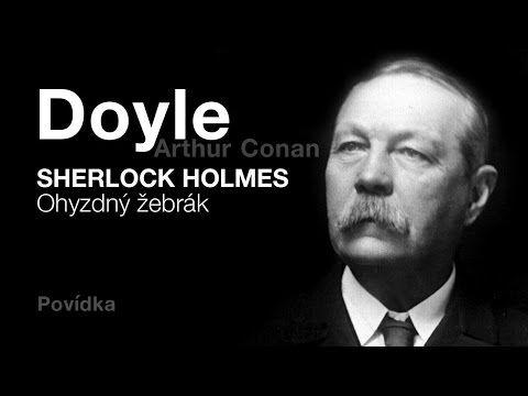 POVÍDKA - Doyle, Artur Conan: Ohyzdný žebrák (DETEKTIVKA) - YouTube