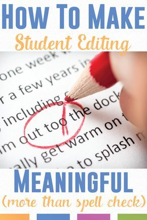 Sometimes I will ask my students to edit their writing, and they don't know what I mean. They think correctly spelled words equate editing. Here's how to get them to work on their papers.