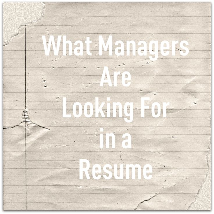 writing a resume managers will look at resume helpmy