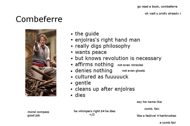 """combeferre! - except I think you're supposed to pronounce the """"b"""" in this name."""