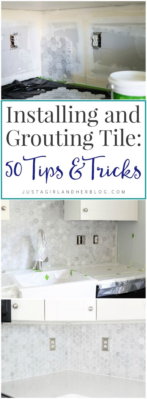 If you have a tile project coming up, be sure to read this first!!! Installing and Grouting Tile: 50 Tricks and Tips   JustAGirlAndHerBlog.com