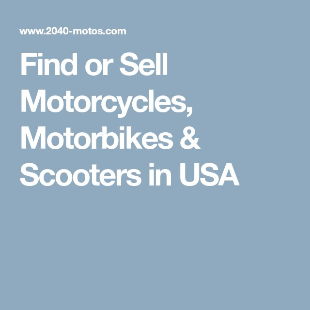 Find or Sell Motorcycles, Motorbikes & Scooters in USA