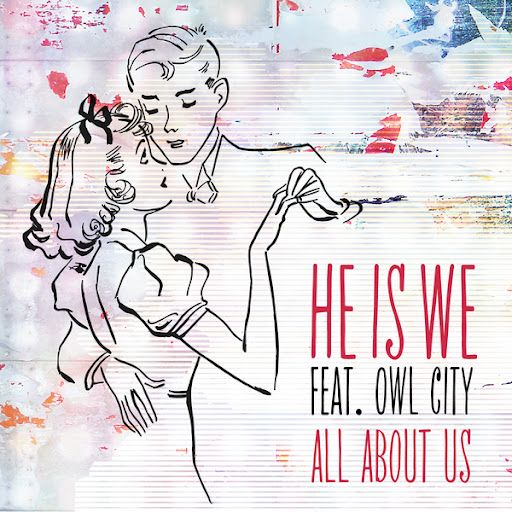 First Dance? ▶ He Is We - All About Us ft. Owl City - YouTube
