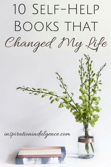 10 Self-Help Books That Changed My Life |InspirationIndulgence.com