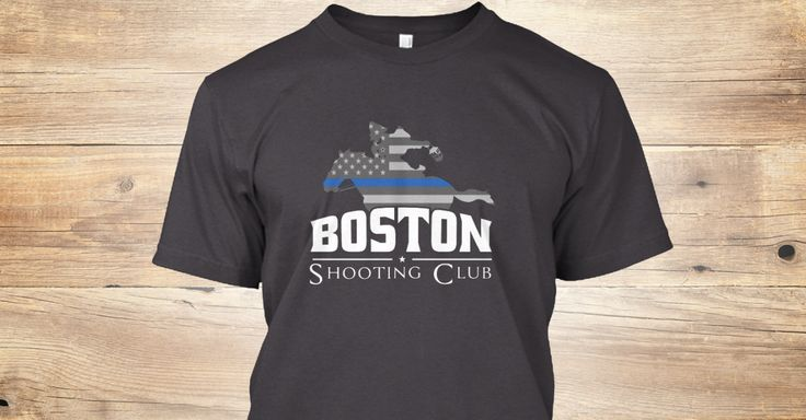 """Boston Shooting  Club's limited edition """"Law Enforcement"""" t-shirt. Help spread the word about the newest shooting and police training facility in New  England. www.bostonshootingclub.com"""