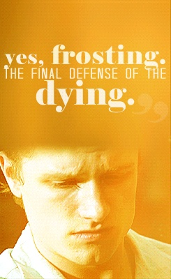 Peeta's gonna frost someone to death