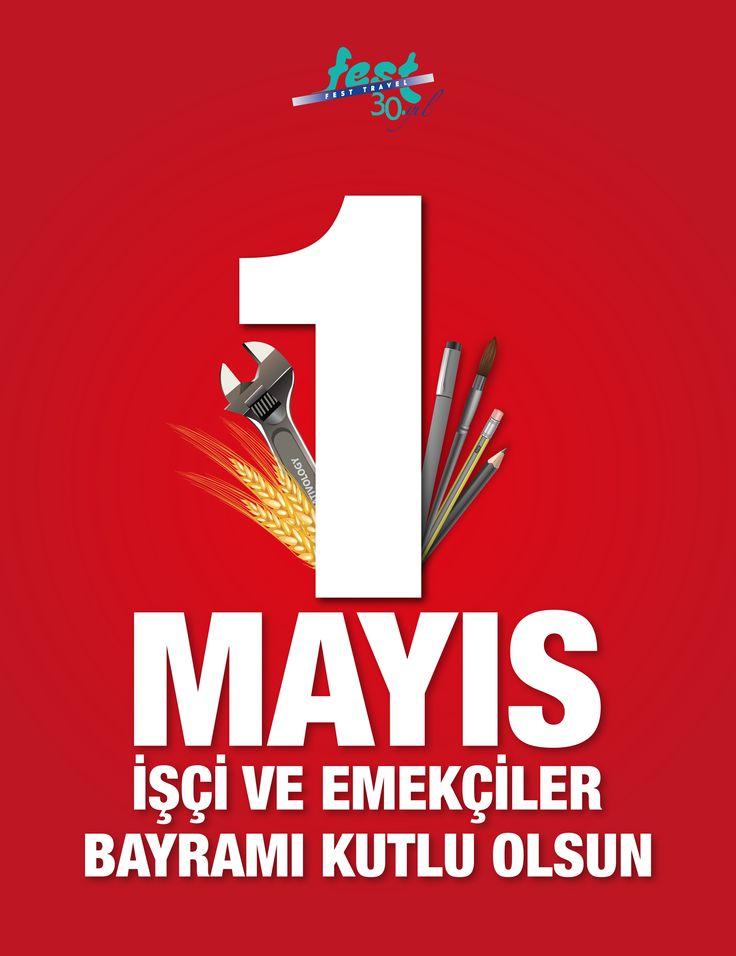 1 Mayıs İşçi ve Emekçilerin Bayramı kutlu olsun.