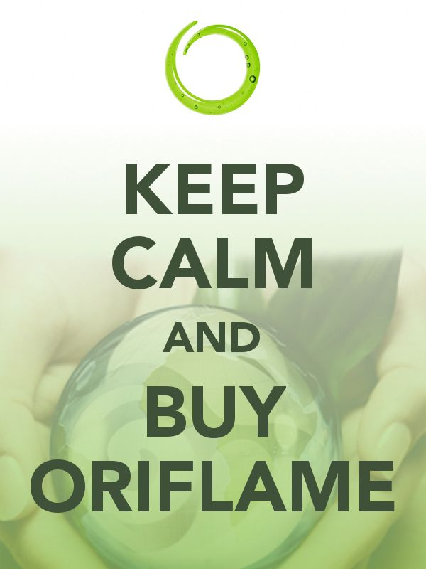 KEEP CALM and BUY ORIFLAME Saglabā mieru un iepērcies Oriflame