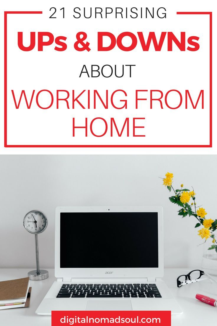 21 Work From Home Pros And Cons The Surprising Truth Behind Remote Work Working From Home Remote Work Online Jobs From Home