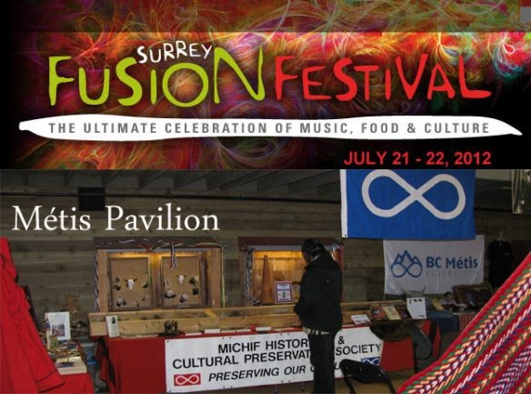 Surrey, BC Fusion Festival - Metis Pavilion, July 21 and 22, 2012