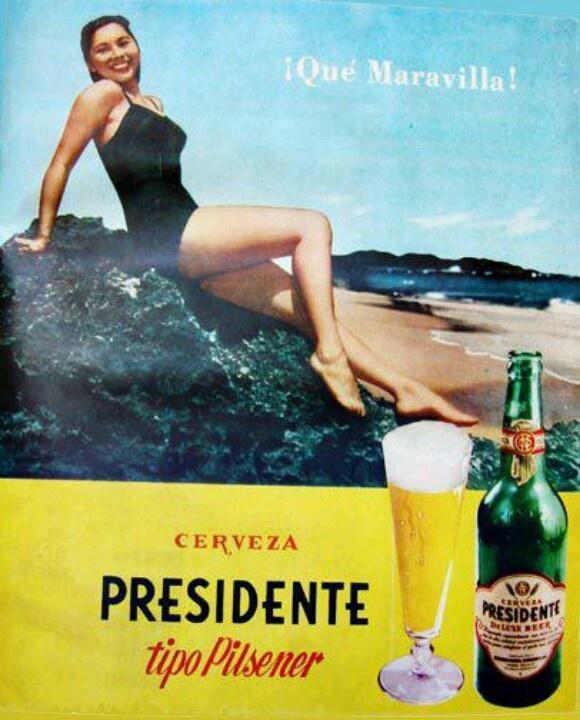 PUBLICIDAD DE LA CERVEZA PRESIDENTE DE LA DECADA DE LOS AÑOS 50 (escaneo: FAUSTINO PEREZ