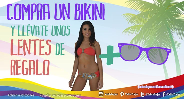 Aprovecha, en la compra de tu #bikini recibe de #regalo unos lentes de sol, para que disfrutes el #verano a lo grande.