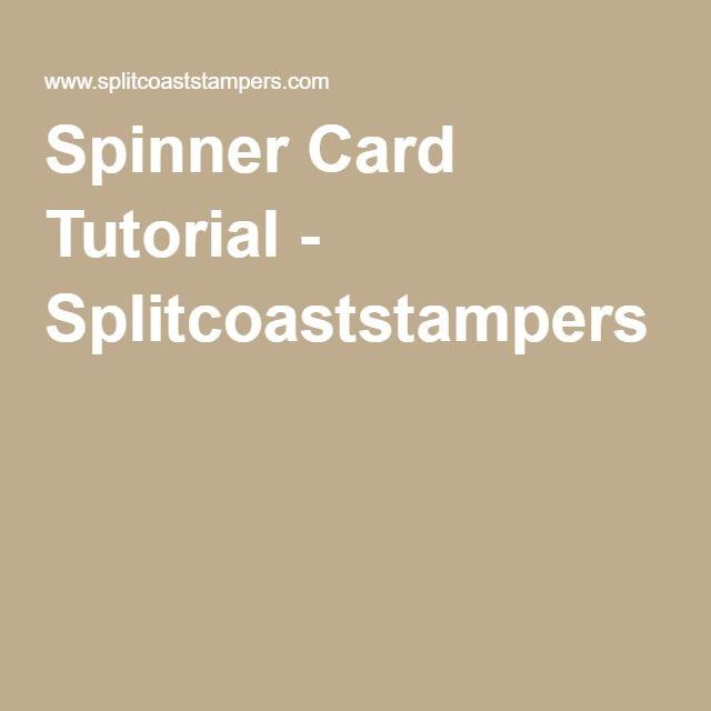Spinner Card Tutorial - Splitcoaststampers