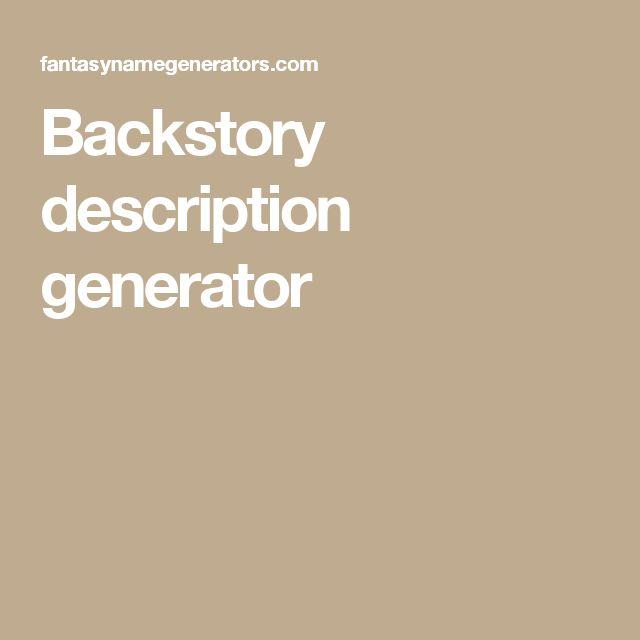Backstory description generator