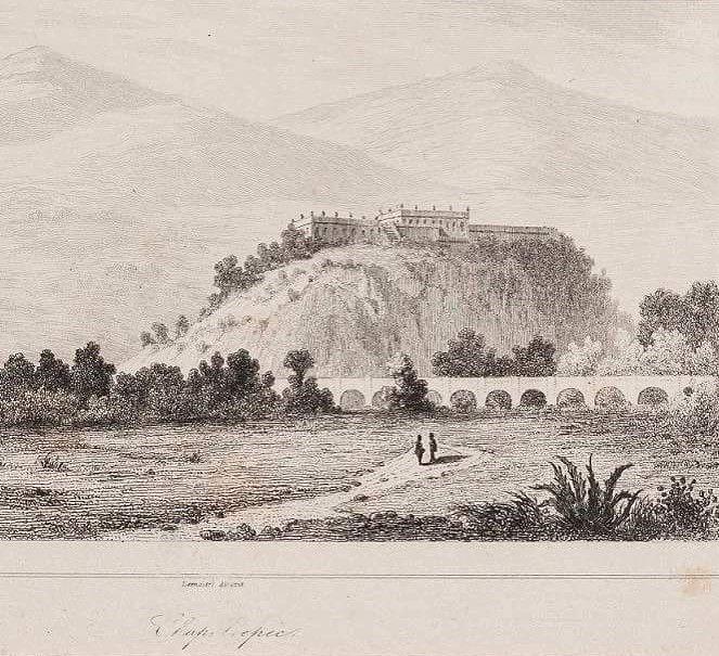 Castillo de Chapultepec, al pie del cerro se observa parte del acueducto. Grabado de finales del S. XVIII o principios del S. XIX.