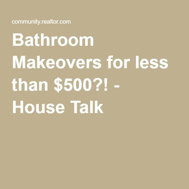 Bathroom Makeovers For Less 107 best marketing images on pinterest | real estate agents, real