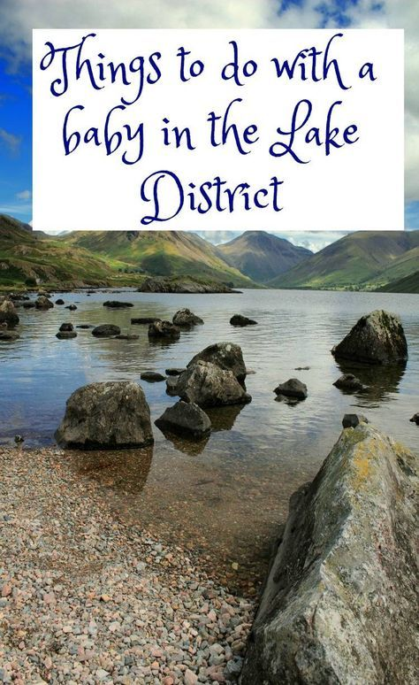 family firnedsly holidays are so important when you have a little one. Here is a list of things to do with a baby in the lake district. Baby friendly holiday activities are key! to a great holiday with a little one