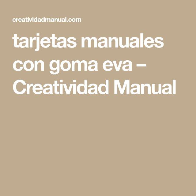 tarjetas manuales con goma eva – Creatividad Manual