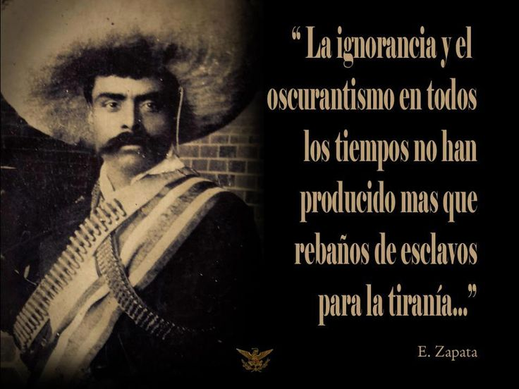 Emiliano Zapata Quotes Magnificent 40 Best Emiliano Zapata Images On Pinterest  Mexican Revolution