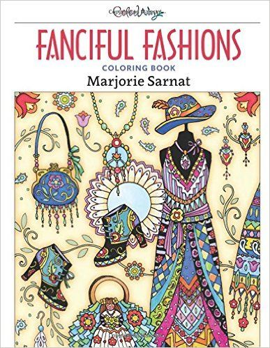 Fishpond New Zealand Fanciful Fashions Coloring Book By Marjorie Sarnat