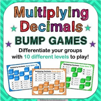 Multiplying Decimals Bump Games contains 10 different multiplying decimals games to help students practice estimating decimal products and multiplying decimals to tenths, hundredths, and thousandths (Common Core 5.NBT.B.7). As students work through the games, each one ramps up in difficulty (see the preview image to see all skills covered).