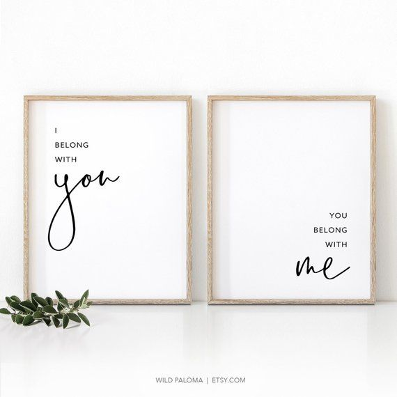 Minimalist Printable Wall Art Poster I Belong With You you Belong With Me Quote Prints Set of Two Bedroom Decor Above Bed Artwork Home Decor