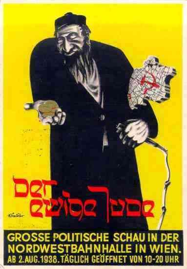 "The ""Eternal Jew"" or the ""Wandering Jew"" One of many varied posters for the film Der ewige Jude opened on Nov 29th, 1940 throughout the German Reich. Each city where the film played had it's own posters. In the Altenkirchen district of Betzdorf, the film was described as a ""documentary film about world Jewry"". The Nazi goal is to be the first film to portray a fully exposed picture of world Jewry, and to be a ""valuable tool in the struggle to break the power of the Jews over the Aryan race."""