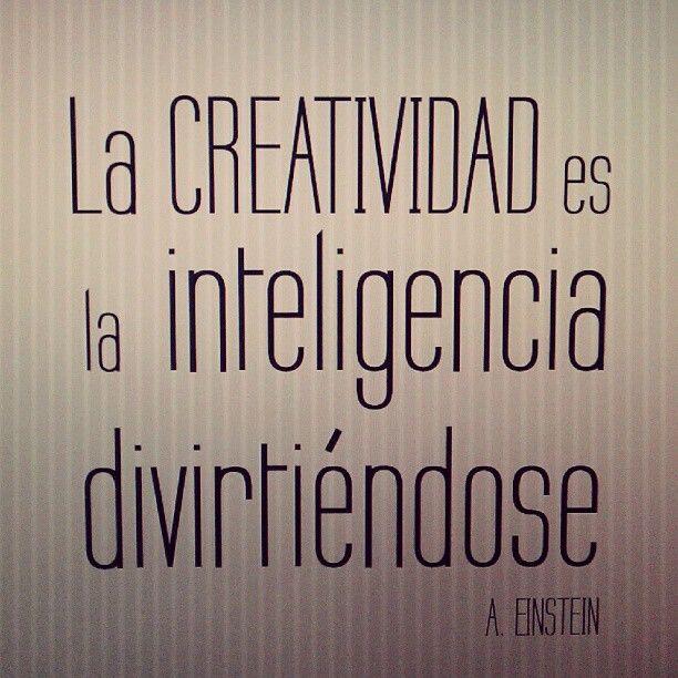 La creatividad es la inteligencia divirtiéndose - A. Einstein #CoachingLa Inteligencia,  Dust Jackets, Creatividad Es, Inteligencia Divirtiéndo, Lacreatividad,  Dust Covers, Book Jackets, Creativity,  Dust Wrappers