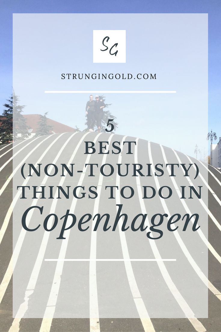 The 5 Best (Non-Touristy) Things to do in Copenhagen