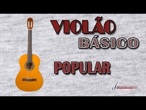 Aprenda Música - Aprenda Violão - Básico