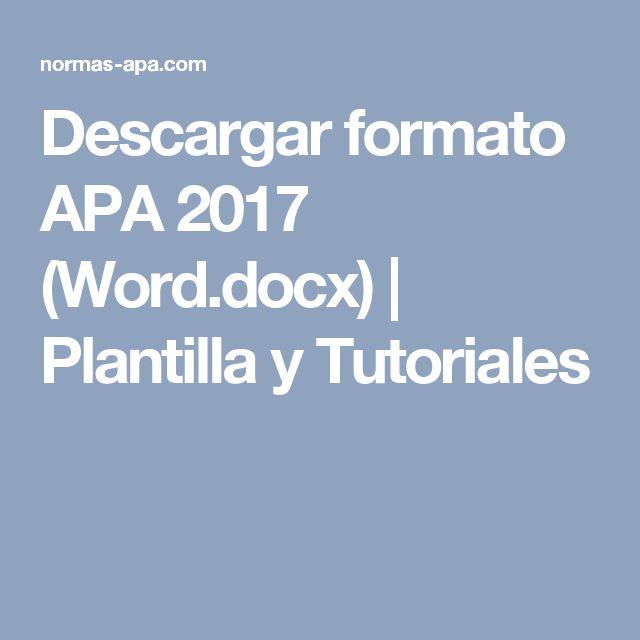 Descargar formato APA 2017 (Word.docx) | Plantilla y Tutoriales