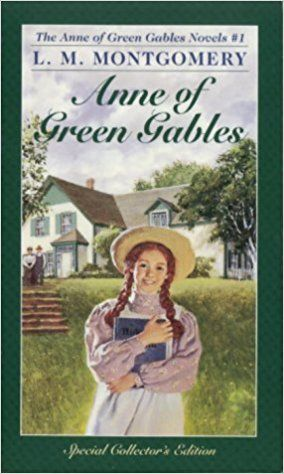 Anne of Green Gables by Lucy Maud Montgomery Anne--one of my favourite children's classics set in the province Prince Edward Island.