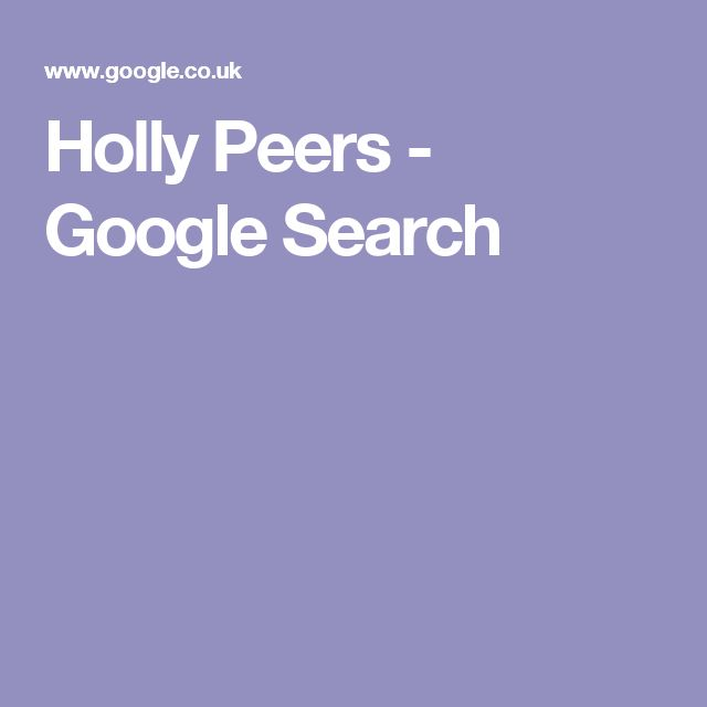 Holly Peers - Google Search