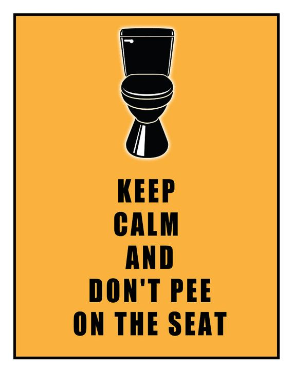 Funny Keep Calm And Don T Pee On The Toilet Seat Art Print