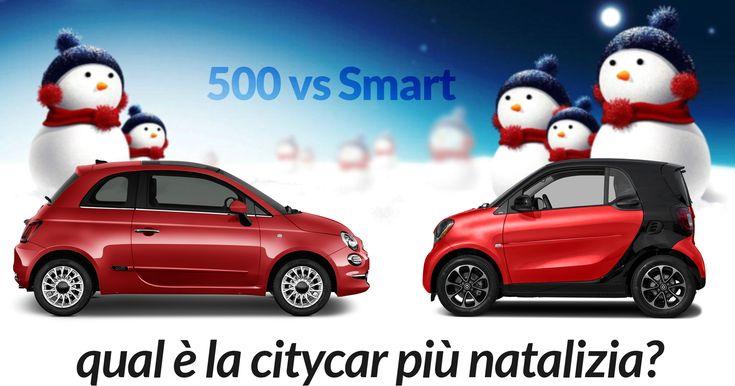 Fiat 500 vs Smart Fortwo: qual è la citycar più natalizia?