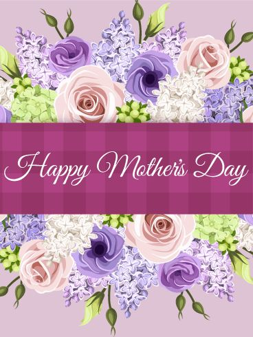 Flower Bouquet Happy Mother's Day Card: A beautiful bouquet of flowers adds a lovely and delightful touch to this Mother's Day card for any special mom in your life! The soothing purple background and elegant scripted font add to its charm. Whether it's a sister, an aunt, a friend or your own mom, she's sure to be touched knowing you remembered her on this special day set aside to celebrate amazing moms everywhere!