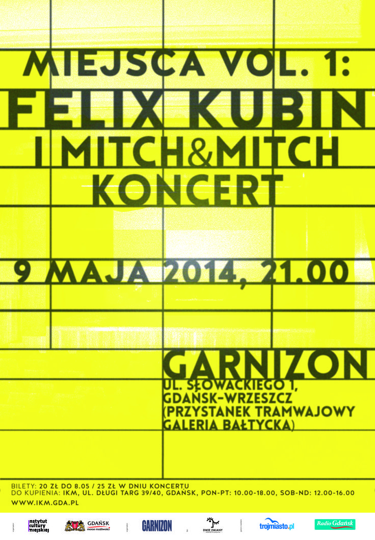 MIEJSCA vol. 1: koncert Felix Kubin i Mitch&Mitch / proj. Bang Bang Design