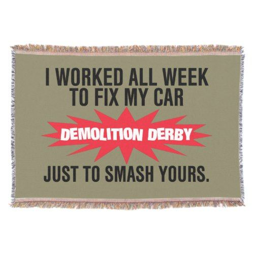 Demolition Derby Smash Your Car Throw