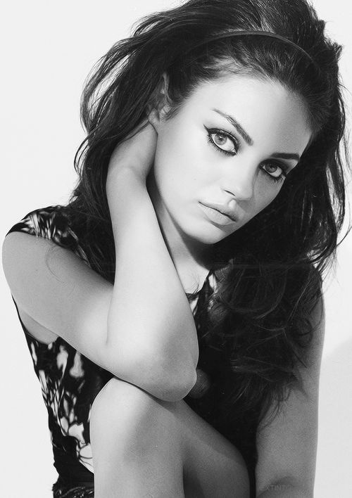 Mila Kunis-so gorgeous. I love the fact that she actually grew up in Russia, and doesn't have a stitch of an accent; even though it would totally make her even sexier.                                                                                                                                                      More