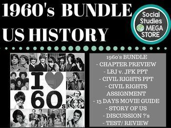1960's JFK vs. LBJ, Civil Rights, Vietnam  US History Giant Bundle with Videos **PLEASE READ**:  I am either going to mail out a thumb drive or I will give you al ink to download immediately through google drive. Please email me to tell you which one you prefer.