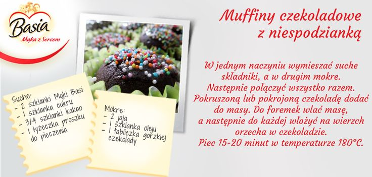 Muffiny czekoladowe z niespodzianką. www.mojabasia.pl/przepisy.html